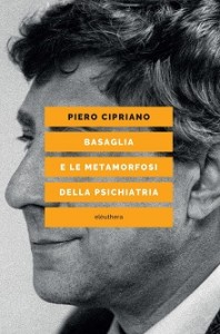 cipriano-basaglia-metamorfosi-psichiatria-COVER
